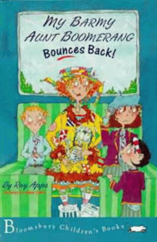 My Barmy Aunt Boomerang Bounces Back!: Apps, Roy