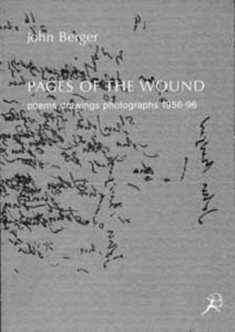 9780747529750: Pages of the Wound: Poems, Drawings, Photographs, 1956-96