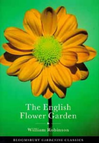 9780747530084: The English Flower Garden (Bloomsbury Gardening Classics)