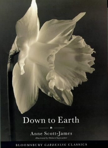 Down to Earth (Bloomsbury Gardening Classics)