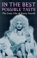 9780747530831: In the Best Possible Taste : Crazy Life of Kenny Everett