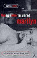 The Men Who Murdered Marilyn: Smith, Matthew