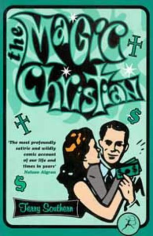 The Magic Christian: Terry Southern
