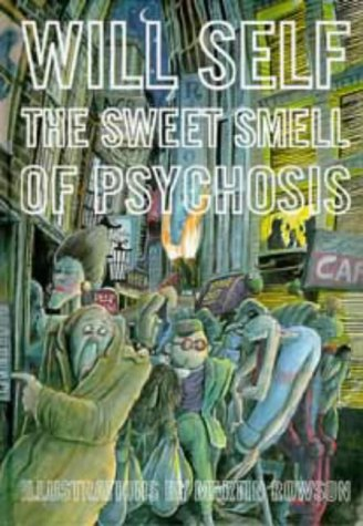 9780747531111: The Sweet Smell of Psychosis