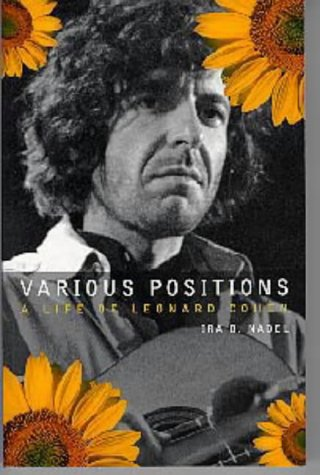 Various Positions: Biography of Leonard Cohen (0747531676) by Nadel, Ira Bruce