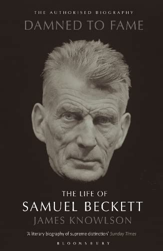 9780747531692: Damned to Fame: The Life of Samuel Beckett