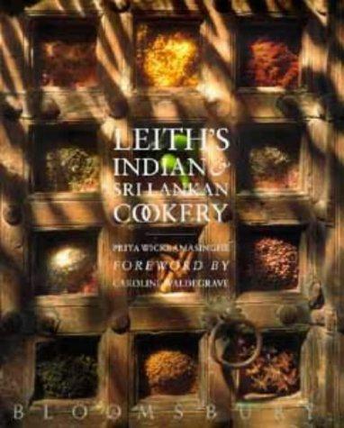 Leith's Indian and Sri Lankan Cookery: Wickramasinghe, Priya