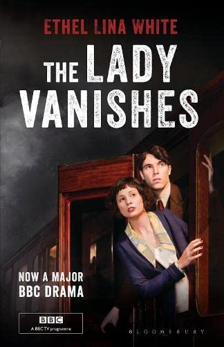 The Lady Vanishes: Bloomsbury Film Classics (NFT/BFI: White, Ethel Lina