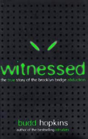 Witnessed: True Story of the Brooklyn Bridge Abduction: Budd Hopkins