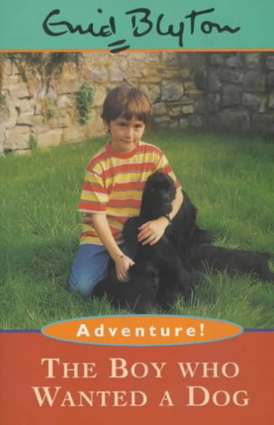 9780747532132: The Boy Who Wanted a Dog (Adventure)