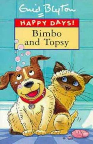 9780747532200: Bimbo and Topsy (Happy Days)