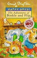 9780747532217: The Adventures of Binkle and Flip