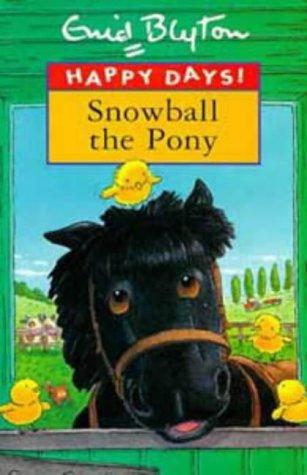 9780747532248: Snowball the Pony (Happy Days!)