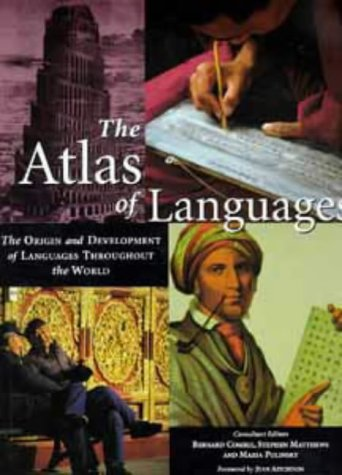 9780747532316: The Atlas of Languages