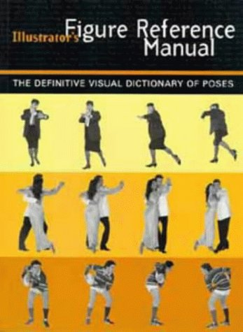 9780747532668: The Illustrator's Figure Reference Manual