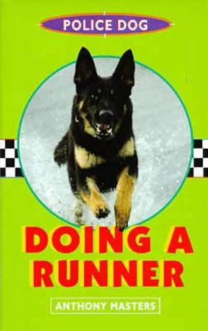 Police Dog: Bk.2 (0747532974) by Anthony Masters