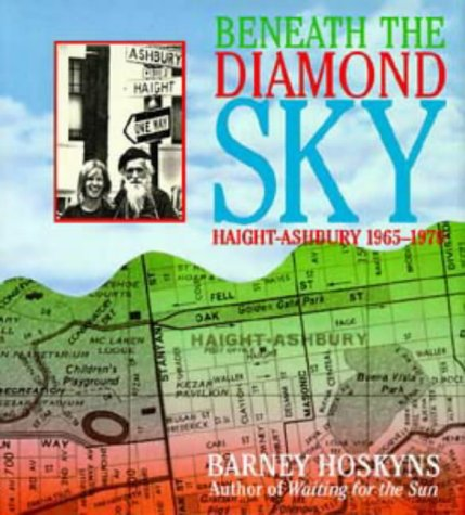 9780747533276: Beneath the Diamond Sky: Haight Ashbury, 1965-70