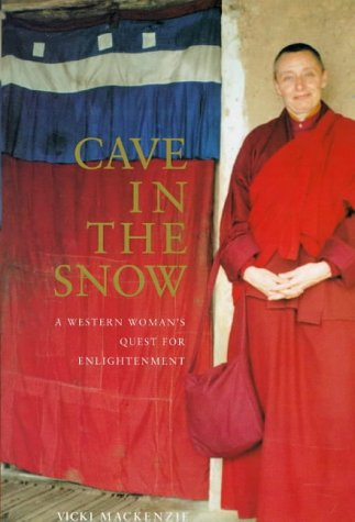 9780747533306: Cave in the Snow: A Western Woman's Quest for Enlightenment