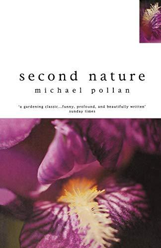 9780747533894: Second Nature (Bloomsbury Paperbacks Gardening Classics)