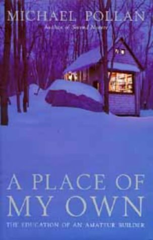 9780747533979: A Place of My Own: The Education of an Amateur Builder