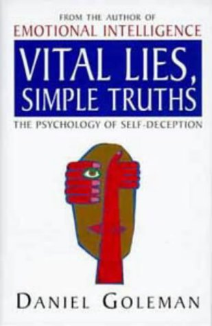 9780747534136: Vital Lies, Simple Truths: Psychology of Self-deception