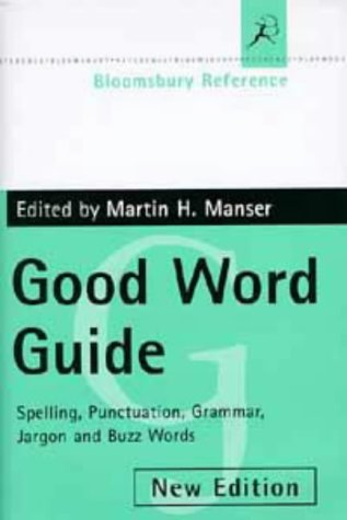 9780747534587: Bloomsbury Good Word Guide (Bloomsbury reference)