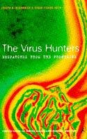 9780747534884: Virus Hunters