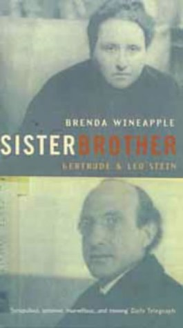 Sister Brother (Gertrude and Leo Stein): Wineapple Brenda
