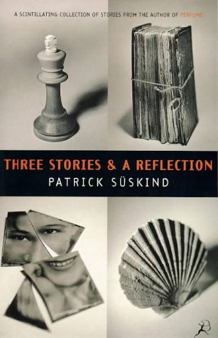 9780747534938: Three Stories and a Reflection