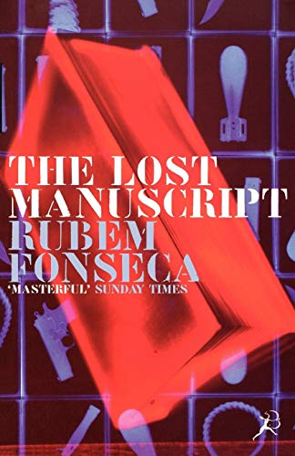 The Lost Manuscript: Rubem Fonseca