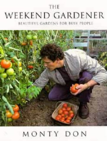 9780747535317: The Weekend Gardener: Beautiful Gardens for Busy People