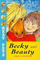 Best Pets 3: Becky and Beauty: Hooper, Mary