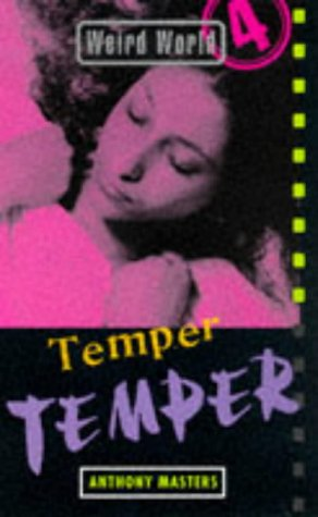 Weird World: Temper, Temper (0747535779) by Masters, Anthony