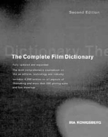 Complete Film Dictionary, 2nd Edition: Konigsberg, Ira