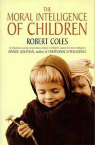 9780747535980: The Moral Intelligence of Children