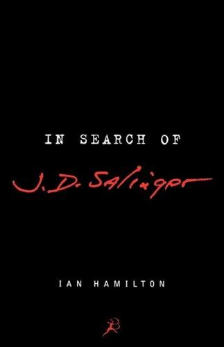 In Search of J D Salinger: Ian Hamilton
