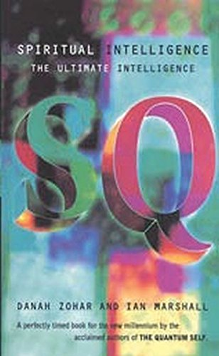 9780747536444: Spiritual Intelligence: The Ultimate Intelligence (Bloomsbury Paperbacks)