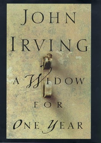 Widow for One Year, A: Irving, John.