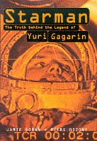 9780747536888: Starman: Truth Behind the Legend of Yuri Gagarin