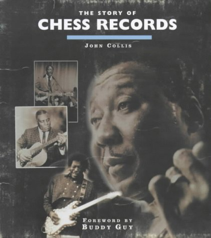 9780747537137: Story of Chess Records