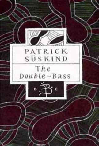 9780747537236: The Double-Bass (Bloomsbury Classics)