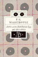 9780747537250: Jeeves and the Hard-boiled Egg and Other Stories (Bloomsbury Classic Series)