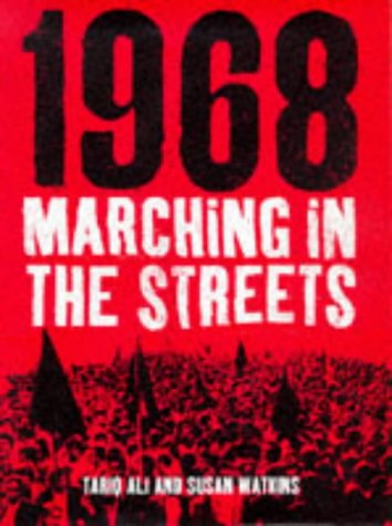 9780747537632: 1968 Marching In the Streets