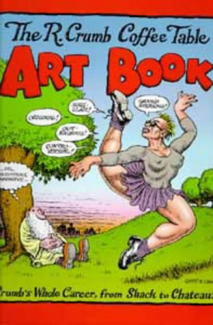 9780747537748: R.Crumb Coffee Table Art Book: Crumb's Whole Career, from Shack to Chateau