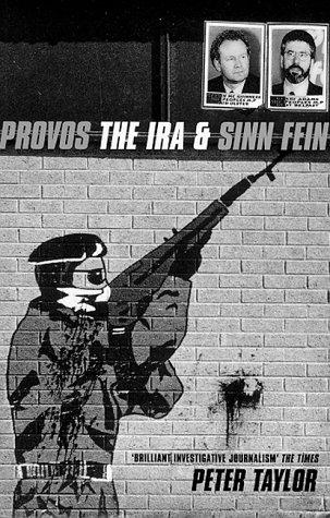 9780747538189: The Provos: The IRA and Sinn Fein