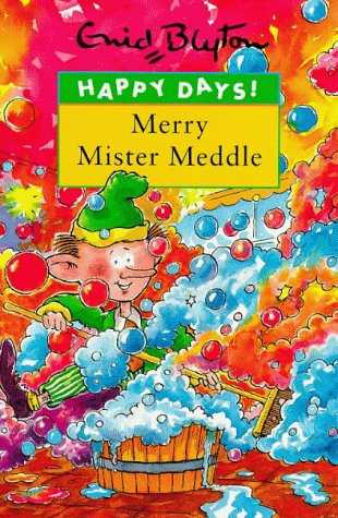 9780747538707: Merry Mister Meddle (Happy Days)
