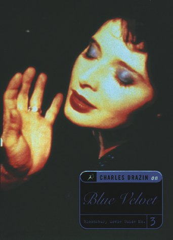 9780747538899: Blue Velvet (Bloomsbury Movie Guide)