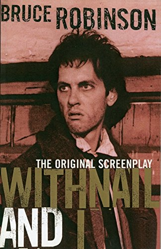 Withnail and I (Bloomsbury Film Classics) (0747538972) by Robinson, Bruce