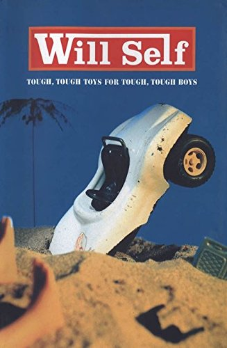 Tough, Tough Toys for Tough, Tough Boys-SIGNED COPY: Self, Will