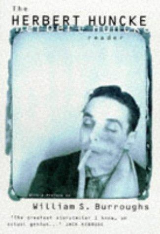 9780747540076: The Herbert Huncke Reader